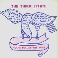 Gramofonska ploča Third Estate Years Before The Wine F 1976 - 10, stanje ploče je 10/10