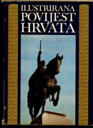 Ilustrirana povijest Hrvata G.A. tvrdi uvez