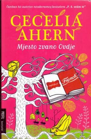 Ahern Cecelia - Mjesto zvano Ovdje