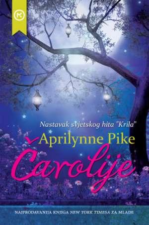 Čarolije Pike Aprilynne meki uvez