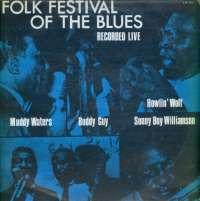 Gramofonska ploča Folk Festival Of The Blues Muddy Waters / Buddy Guy / Howlin Wolf... 2222310, stanje ploče je 10/10