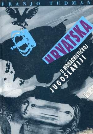 Franjo Tuđman - Hrvatska u monarhističkoj Jugoslaviji 2