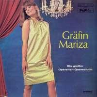 Gramofonska ploča Gräfin Mariza Gräfin Mariza 211445 ST, stanje ploče je 10/10