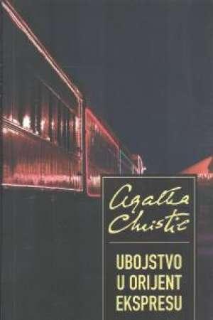 Christie Agatha - Ubojstvo u Orijent ekspresu
