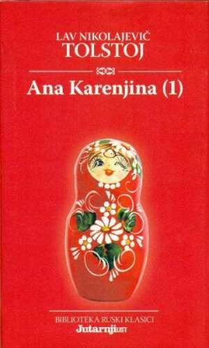 Tolstoj Lav Nikolajević - Ana karenjina 1-2 (bibl. ruski klasici)*