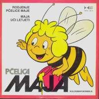 Gramofonska ploča Waldemar Bonsels Rodjenje Pčelice Maje / Maja Uči Letjeti FLP 01-001/H, stanje ploče je 8/10