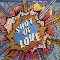 Gramofonska ploča Bob Dylan Shot Of Love CBS 85178, stanje ploče je 10/10