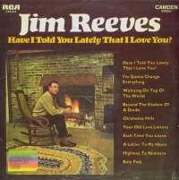 Gramofonska ploča Jim Reeves Have I Told You Lately That I Love You? CAS 842, stanje ploče je 8/10
