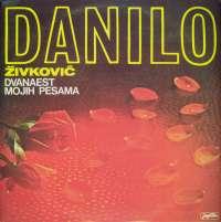 Gramofonska ploča Danilo Živković Dvanaest Mojih Pesama LSY 61377, stanje ploče je 10/10