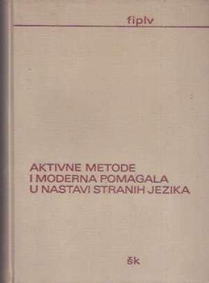 S.a. - Aktivne metode i moderna pomagala u nastavi stranih jezika