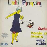Gramofonska ploča Laki Pingvini Šizika 1520105, stanje ploče je 10/10