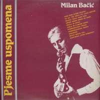Gramofonska ploča Milan Bačić Pjesme Uspomena LSY 61976, stanje ploče je 10/10