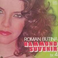 Gramofonska ploča Roman Butina Hammond Suvenir Br. 4 LSY 63061, stanje ploče je 8/10