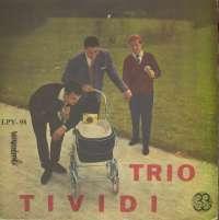 Gramofonska ploča Trio Tividi U Svojim Uspjesima LPY 98, stanje ploče je 7/10