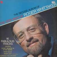 Gramofonska ploča Roger Whittaker The Second Album Of The Very Best Of Roger Whittaker EMC 3117, stanje ploče je 10/10