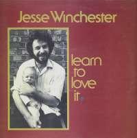 Gramofonska ploča Jesse Winchester Learn To Love It K 55506, stanje ploče je 10/10