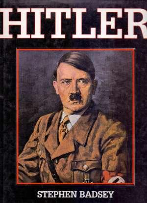 Adolf hitler Stephen Badsey tvrdi uvez
