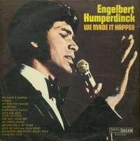 Gramofonska ploča Engelbert Humperdinck We Made It Happen LPSV-DC-408, stanje ploče je 9/10