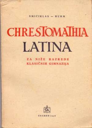 Smičiklas, Hurm - Chrestomathia latina - za niže razrede klasičnih gimnazija
