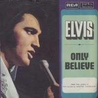 Only Believe / Life Elvis Presley D uvez