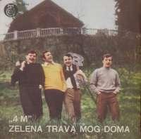 Zelena Trava Mog Doma (Green, Green Grass Of Home) / Još Uvijek / Jedinac Sin (Figlio Unico) / Prijedlog (Proposta) 4M