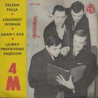 Zelena Polja / Coconut Woman / Adam i Eva / Ljubav Prekrivena Snijegom 4M
