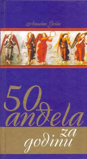 50 anđela za godinu Anselm Grun tvrdi uvez