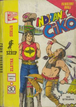 Indijanac Čiko - vanredni broj Zagor meki uvez