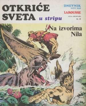 Otkriće Sveta U Stripu - Na izvorima Nila - broj 18