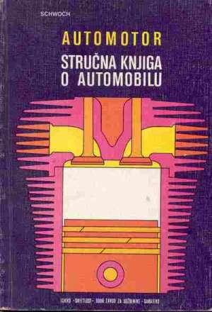 Automotor - stručna knjiga o automobilu Werner Schwoch meki uvez