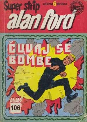 Čuvaj se bombe br 106 - drugo izdanje Alan Ford Superstrip meki uvez