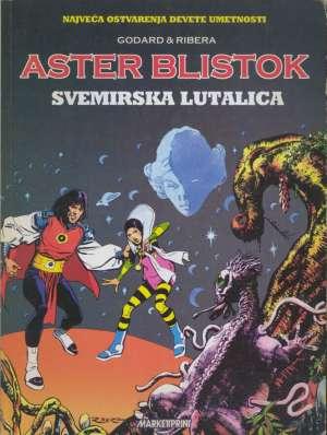 Aster Blistok - svemirska lutalica Godard & Ribera meki uvez
