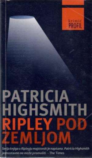 Highsmith Patricia - Ripley pod zemljom