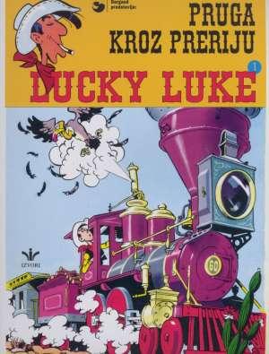 Lucky Luke 1: Pruga kroz preriju Goscinny / Morris meki uvez