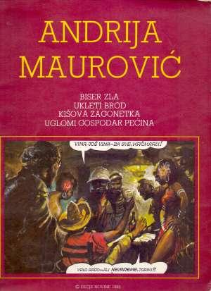 Biser zla, Ukleti brod, Kišova zagonetka, Uglomi gospodar pećina Andrija Maurović meki uvez