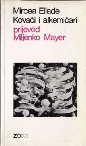 Kovači i alkemičari Mircea Eliade meki uvez