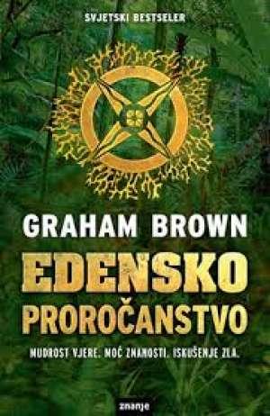 Edensko proročanstvo Brown Graham meki uvez