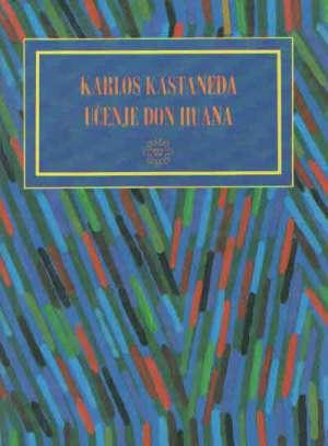 Castaneda Carlos  - Učenje don huana - znanje indijanaca jaki