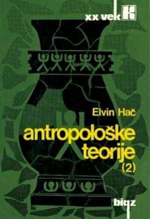 Elvin Hač - Antropološke teorije 1-2