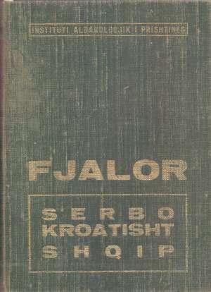 Srpskohrvatsko - albanski rečnik S.a. tvrdi uvez