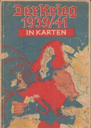 Der krieg 1939/41 in karten Giselher Wirsing meki uvez