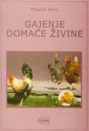 Tihomir Perić - Gajenje domaće živine