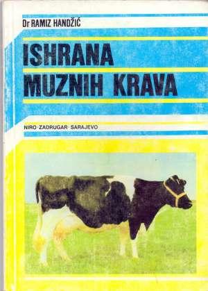 Ishrana muznih krava Ramiz Hadžić meki uvez