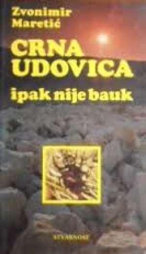Crna udovica ipak nije bauk Zvonimir Maretić meki uvez