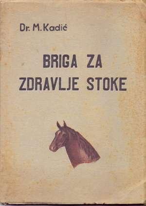 M. Kadić - Briga za zdravlje stoke