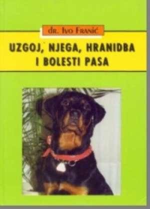 Ivo Franić - Uzgoj, njega, hranidba i bolesti pasa