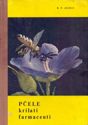 N. P. Jojriš - Pčele krilati farmaceuti