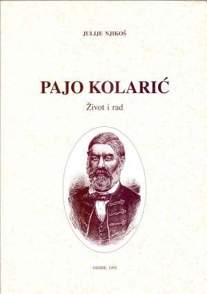 Pajo Kolarić - Život i rad Julije Njikoš meki uvez
