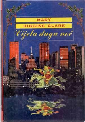 Cijelu dugu noć Clark Mary Higgins tvrdi uvez