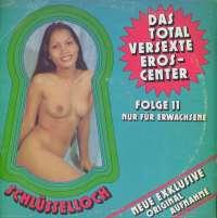 Gramofonska ploča Schlüsselloch Folge 11 - Das Total Versexte Eros-Center Schlüsselloch Folge 11 - Das Total Versexte Eros-Center PS 116, stanje ploče je 9/10